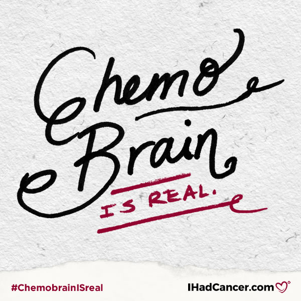 chemobrain quote chemobrain is real