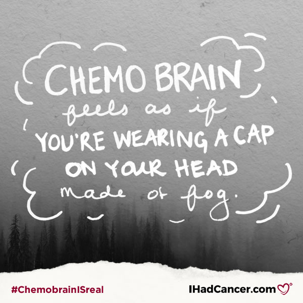chemobrain quote it feels like a cap made of fog