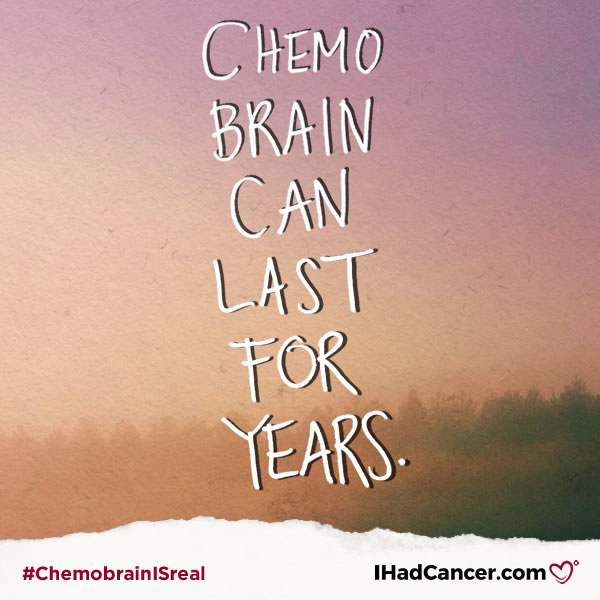 chemobrain quote chemobrain can last for years